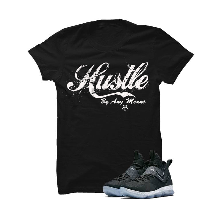 Nike Lebron 14 Black Ice Black T Shirt (Hustle By Any Means) - illCurrency Matching T-shirts For Sneakers and Sneaker Release Date News - 1
