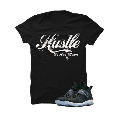 Nike Lebron 14 Black Ice Black T Shirt (Hustle By Any Means)