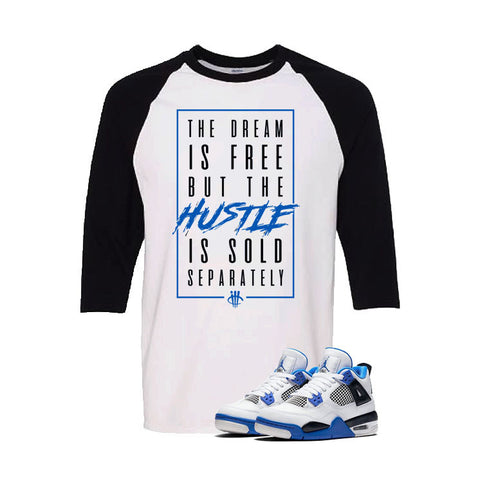 Jordan 4 Motorsports White And Black Baseball T's (The Dream Is Free)