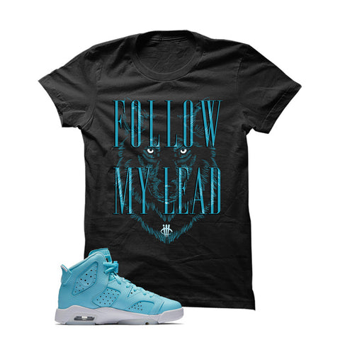 Jordan 6 Gs Still Blue Black T Shirt (Follow My Lead)