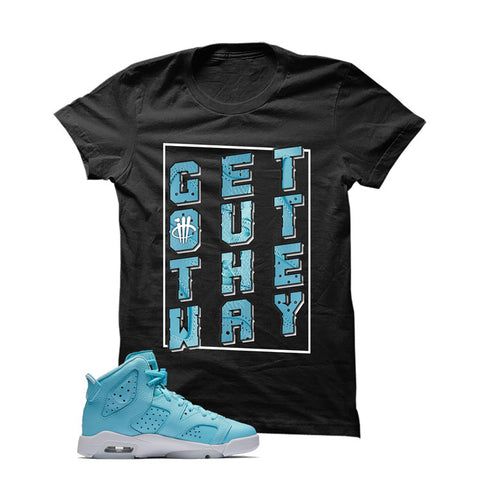 Jordan 6 Gs Still Blue Black T Shirt (Get Out)