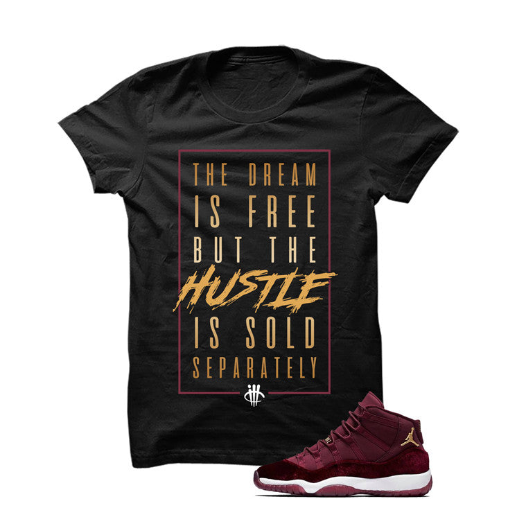 Jordan 11 Velvet Maroon Night Black T Shirt (The Dream Is Free) - illCurrency Matching T-shirts For Sneakers and Sneaker Release Date News