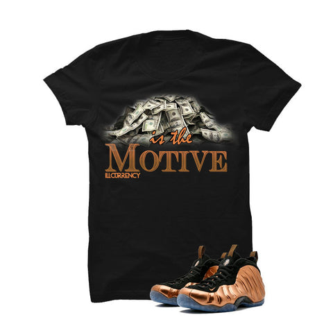 Foamposite One Copper Black T Shirt (money is the motive)