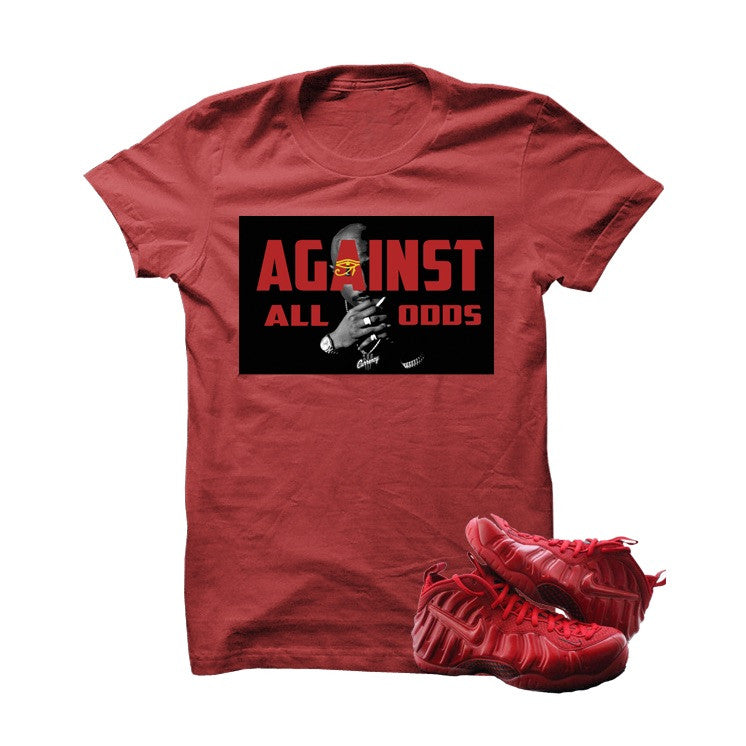 Against All Odds Gym Red Foams Red T Shirt - illCurrency Matching T-shirts For Sneakers, Jordan's and foamposites