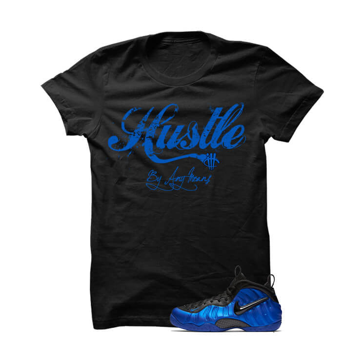 Ben Gordon Nike Air Foamposite Pro Black T Shirt (Hustle By Any Means) - illCurrency Matching T-shirts For Sneakers and Sneaker Release Date News