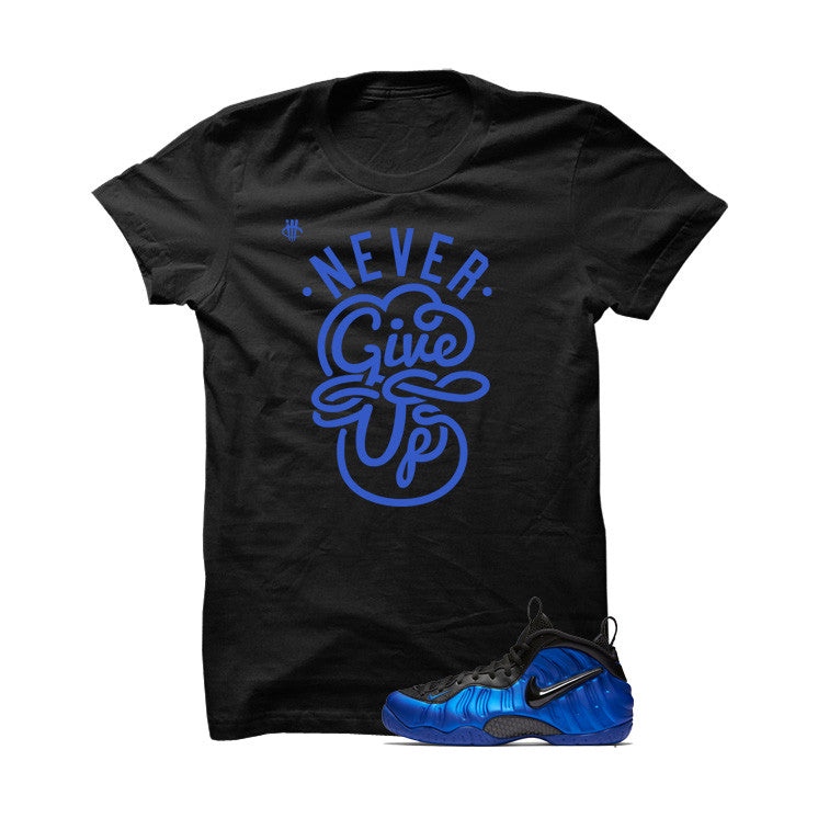 Ben Gordon Nike Air Foamposite Pro Black T Shirt (Never Give Up) - illCurrency Matching T-shirts For Sneakers and Sneaker Release Date News