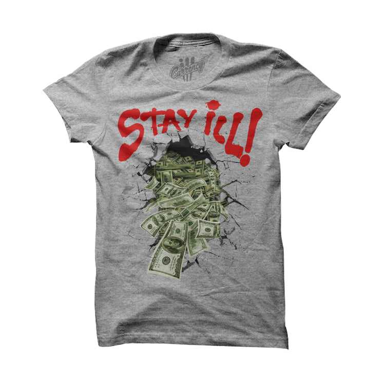 Breakin ill Grey T Shirt - illCurrency Matching T-shirts For Sneakers, Jordan's and foamposites