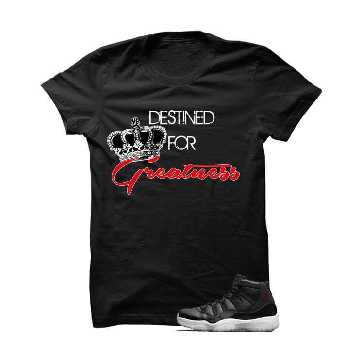 Destined For Greatness Jordan 72 10 Black T Shirt - illCurrency Matching T-shirts For Sneakers, Jordan's and foamposites