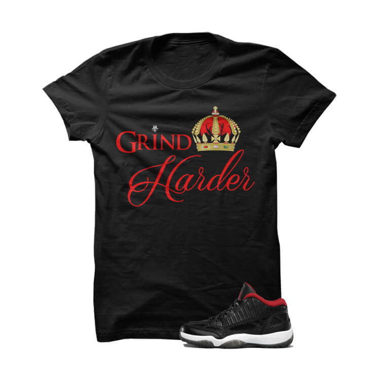 Grind Harder True Red Jordan 11 Black T Shirt - illCurrency Matching T-shirts For Sneakers, Jordan's and foamposites