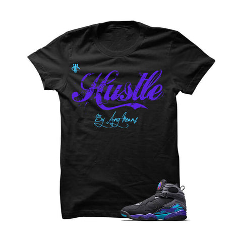 Hustle By Any Means Aqua 8s Black T Shirt