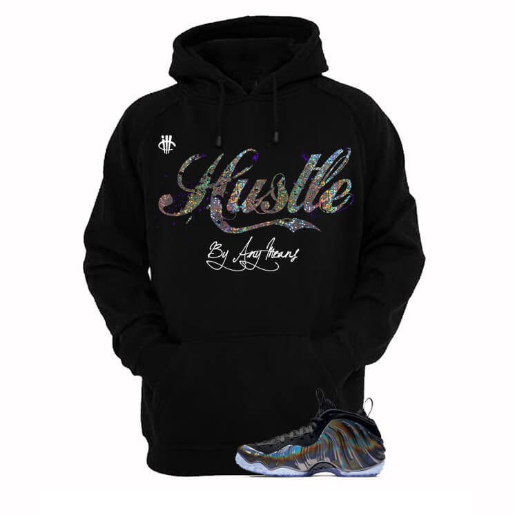 Hustle By Any Means Hologram Foams Black Hoody - illCurrency Matching T-shirts For Sneakers, Jordan's and foamposites