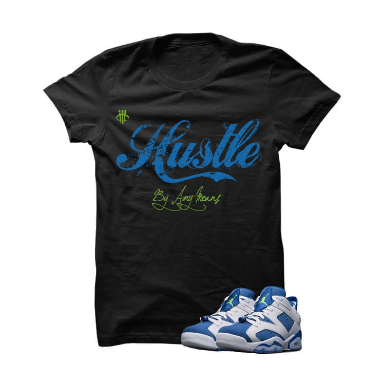 Hustle By Any Means Insignia Blue 6s Black T Shirt - illCurrency Matching T-shirts For Sneakers, Jordan's and foamposites