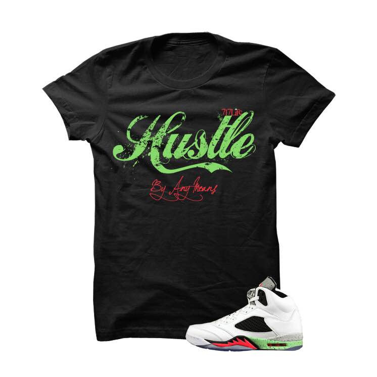 Hustle By Any Means Pro Star 5s Black T Shirt - illCurrency Matching T-shirts For Sneakers, Jordan's and foamposites