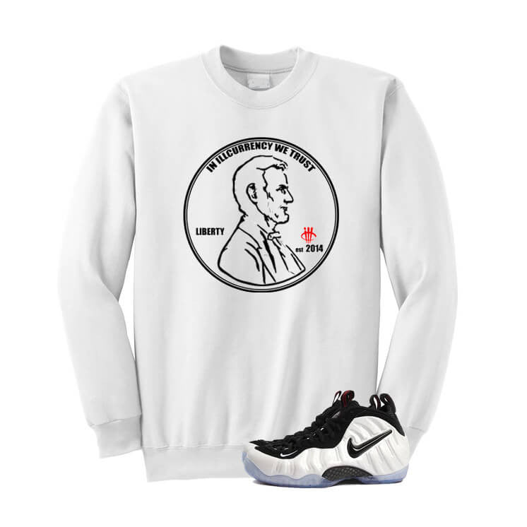 In illcurrency We Trust He Got Game Foams White Sweatshirt - illCurrency Matching T-shirts For Sneakers, Jordan's and foamposites