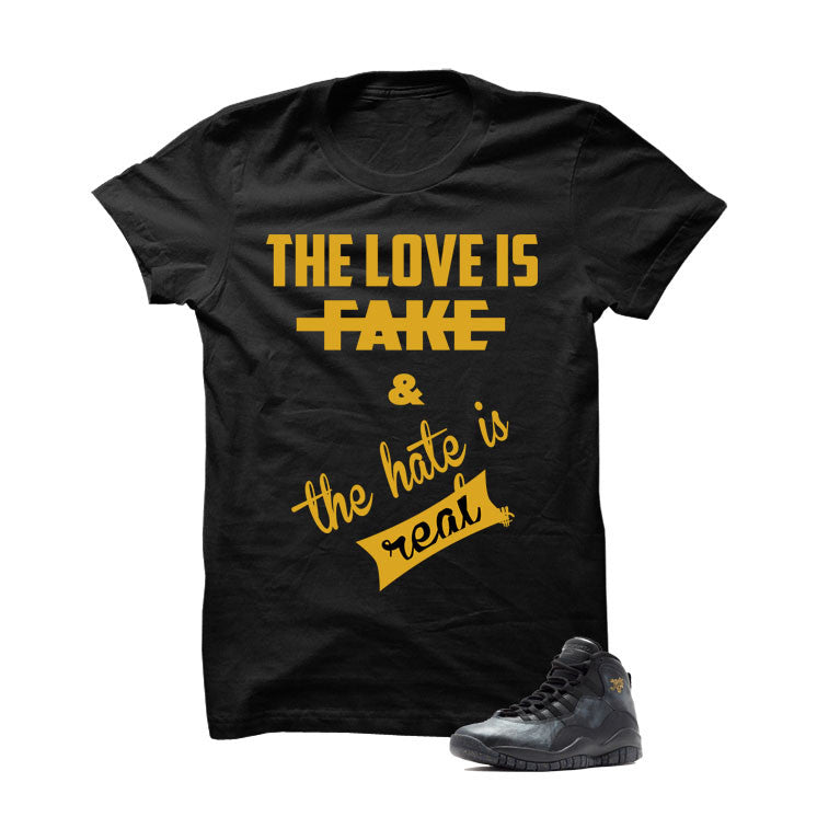 Jordan 10 Nyc Black T Shirt (Love Is Fake) - illCurrency Matching T-shirts For Sneakers and Sneaker Release Date News
