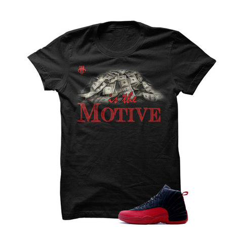 Jordan 12 Flu Game Black T Shirt (Money Is The Motive)
