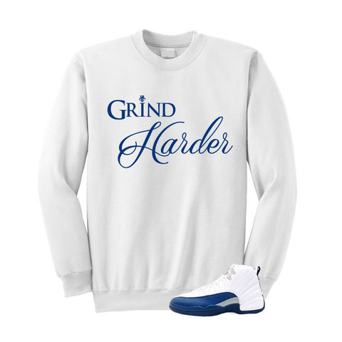 Jordan 12 French Blue White Sweatshirt (Grind Harder)