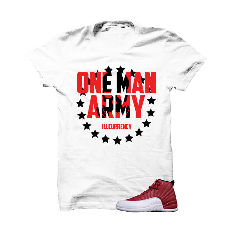 Shirt - Jordan 12 Gym Red White T Shirt (One Man Army)