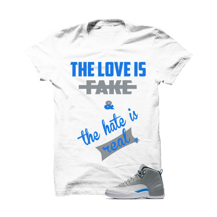 Shirt - Jordan 12 Wolf Grey White T Shirt (Love Is Fake)