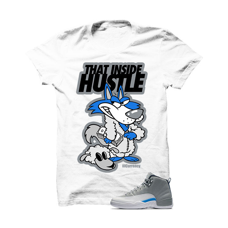 Shirt - Jordan 12 Wolf Grey White T Shirt (That Inside Hustle)