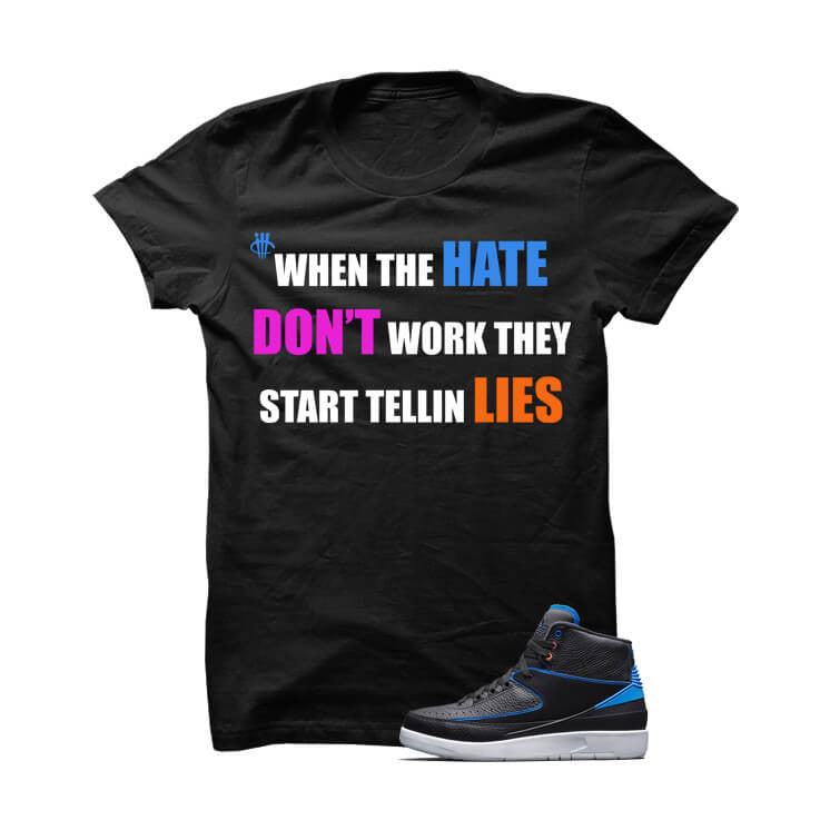 Jordan 2 Black T Shirt (Start Telling Lies) - illCurrency Matching T-shirts For Sneakers, Jordan's and foamposites