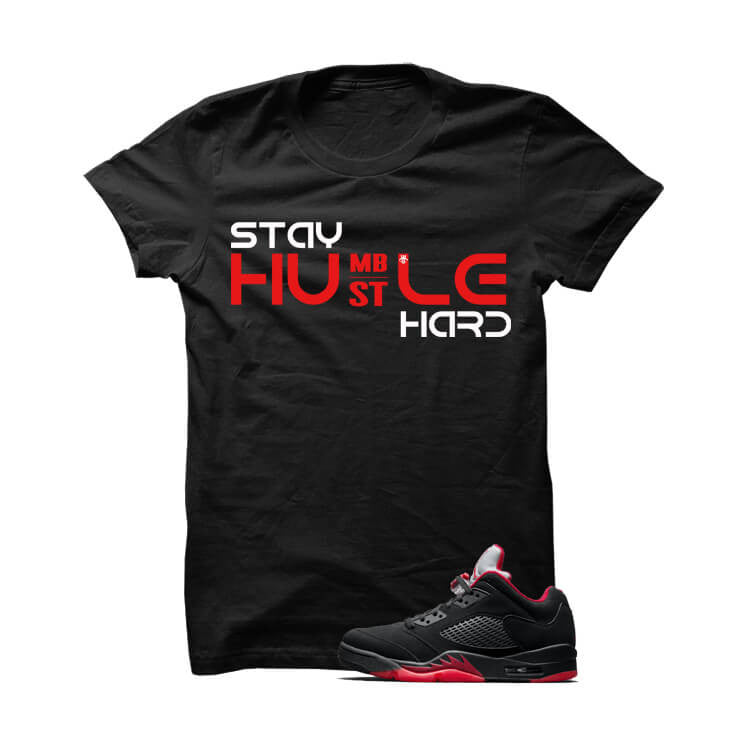 Jordan 5 Alternate 90 Black T Shirt (Stay Humble) - illCurrency Matching T-shirts For Sneakers, Jordan's and foamposites