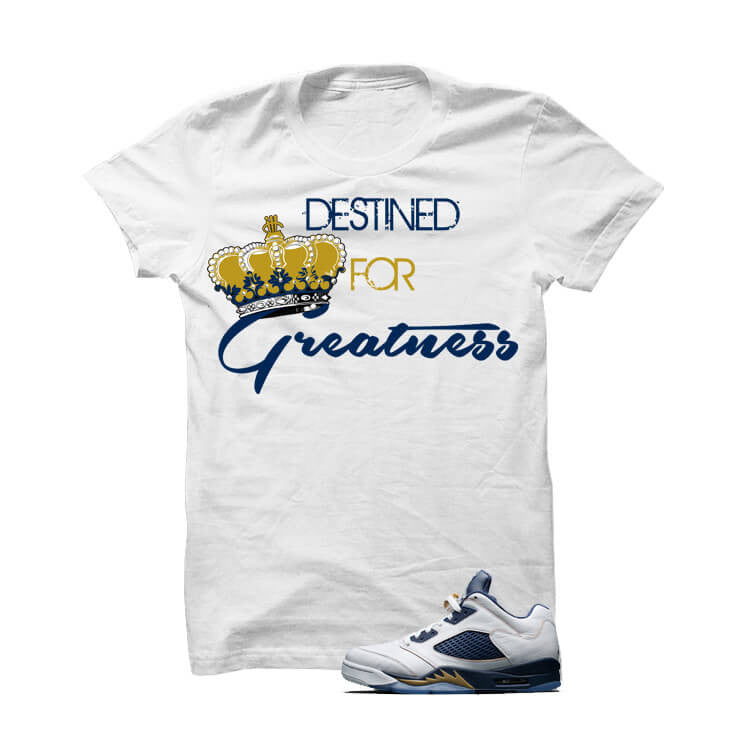 Jordan 5 Dunk From Above White T Shirt (Destined) - illCurrency Matching T-shirts For Sneakers, Jordan's and foamposites