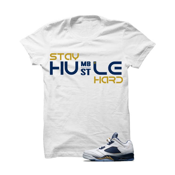 Jordan 5 Dunk From Above White T Shirt (Stay Humble) - illCurrency Matching T-shirts For Sneakers, Jordan's and foamposites
