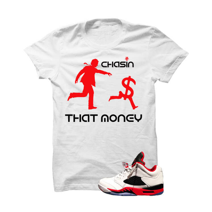 Jordan 5 Low Fire Red White T Shirt (Chasing Money) - illCurrency Matching T-shirts For Sneakers, Jordan's and foamposites