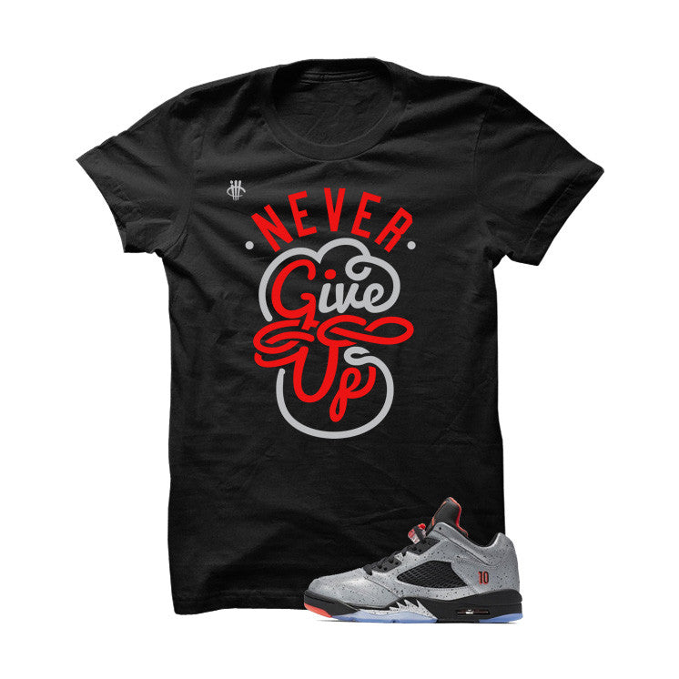 Jordan 5 Low Neymar Black T Shirt (Never Give Up) - illCurrency Matching T-shirts For Sneakers and Sneaker Release Date News