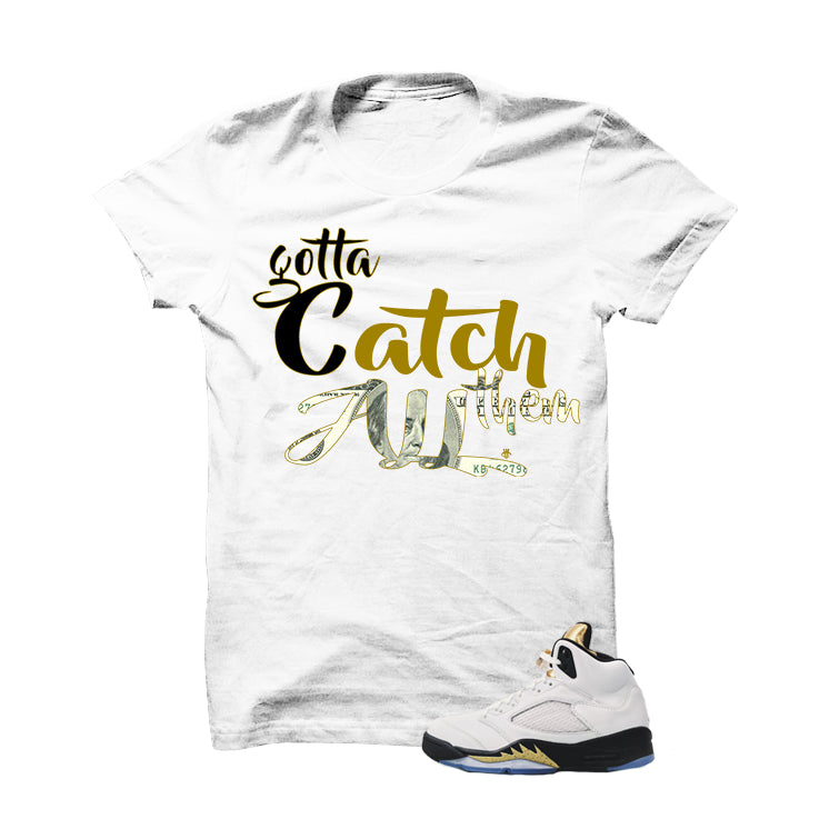 Jordan 5 Olympic White T Shirt (Gotta Catch Them All) - illCurrency Matching T-shirts For Sneakers and Sneaker Release Date News