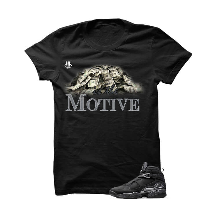 Money Is The Motive Chrome 8s Black T Shirt - illCurrency Matching T-shirts For Sneakers and Sneaker Release Date News