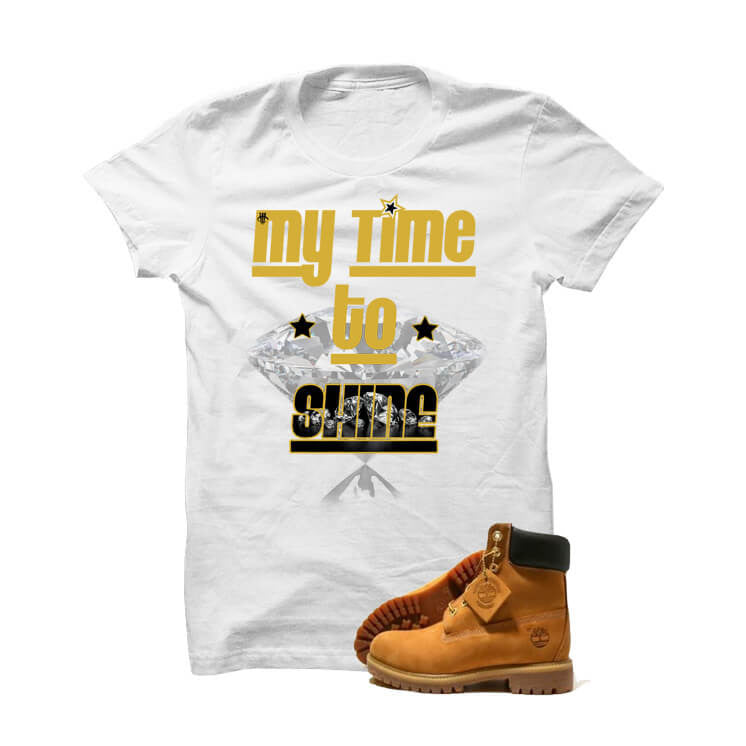 "Timberland 6"" Boots White T Shirt (My Time To Shine) - illCurrency Matching T-shirts For Sneakers and Sneaker Release Date News"