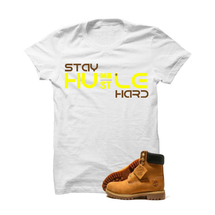 "Timberland 6"" Boots White T Shirt (Stay Humble Hustle Hard) - illCurrency Matching T-shirts For Sneakers and Sneaker Release Date News"