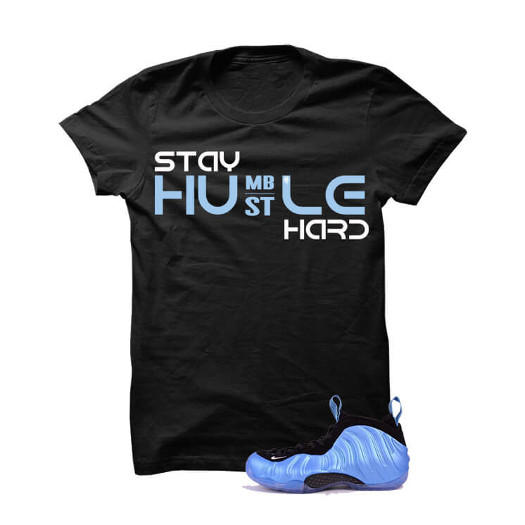 University Blue Foams Black T Shirt (Stay Humble) - illCurrency Matching T-shirts For Sneakers and Sneaker Release Date News