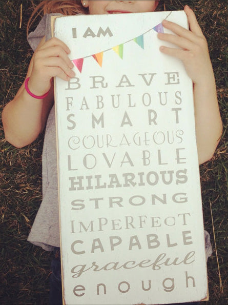 Inspirational Daughter Quotes - I Am Brave