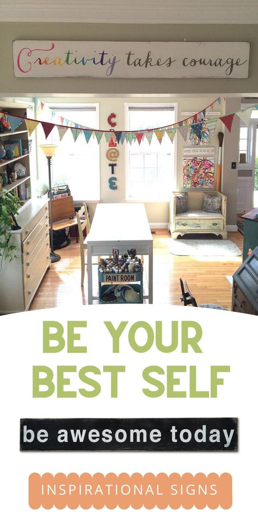 be your best self - inspirational signs