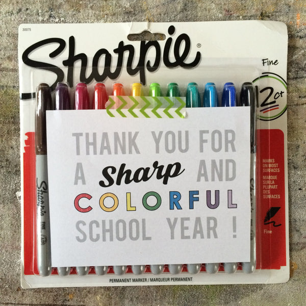 sharpie marker free printable for teacher appreciation
