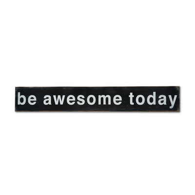 be awesome today, sign, Barn Owl Primitives, home decor, vintage inspired decor