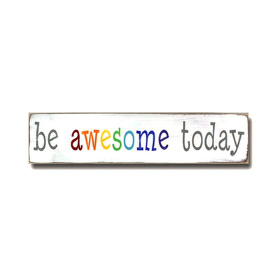 be awesome today rainbow, sign, Barn Owl Primitives, home decor, vintage inspired decor