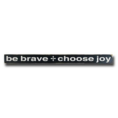 be brave choose joy, sign, Barn Owl Primitives, home decor, vintage inspired decor