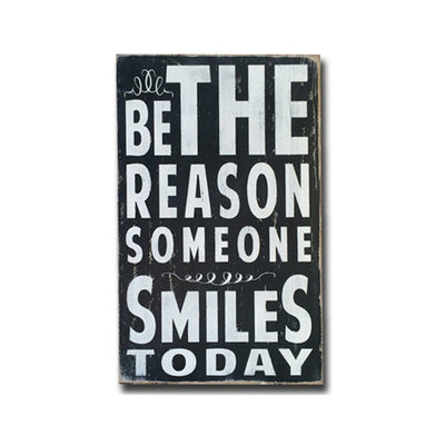 be the reason someone smiles, sign, Barn Owl Primitives, home decor, vintage inspired decor