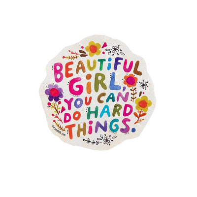 Beautiful Girl You Can Do Hard Things Sticker