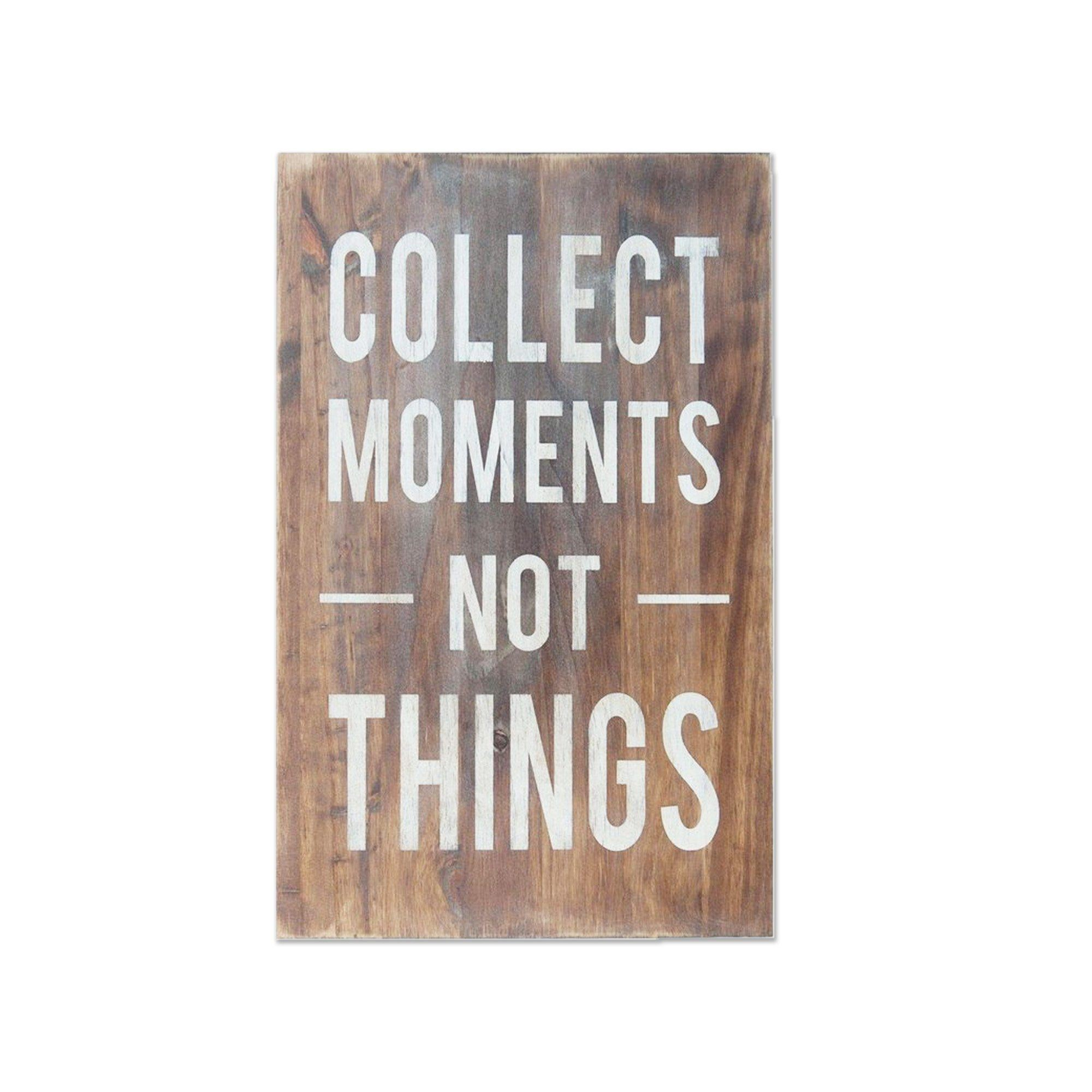 collect moments not things wooden sign by barn owl primitives barn