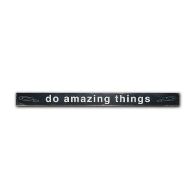do amazing things - small, sign, - Barn Owl Primitives, vintage wood signs, typography decor,