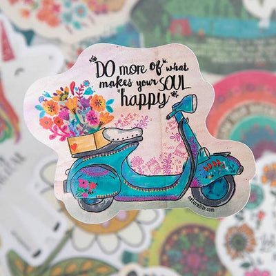 Do More Of What Makes Your Soul Happy Sticker
