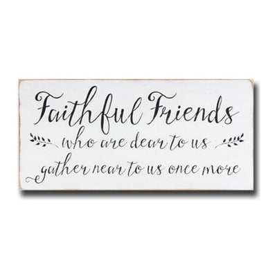 faithful friends, sign, - Barn Owl Primitives, vintage wood signs, typography decor,