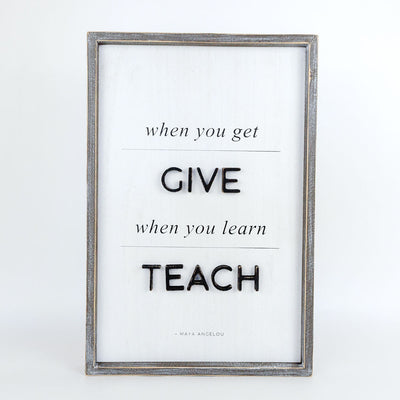 Success Give Teach Maya Tall Reversible Sign