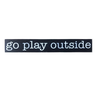 NEW go play outside