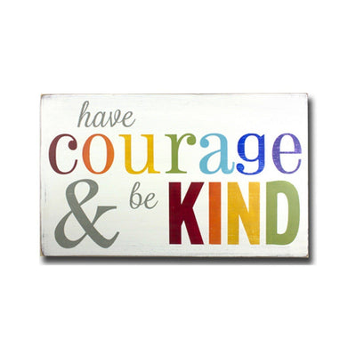 have courage and be kind, sign, - Barn Owl Primitives, vintage wood signs, typography decor,